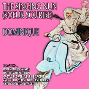 The Singing Nun (Soeur Sourire) - Dominique