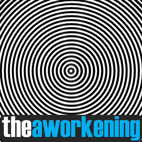 The Aworkening