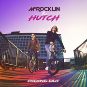 Riding Out - McRocklin & Hutch - McRocklin & Hutch