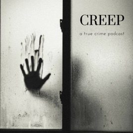 Creep: a true crime podcast: Episode 5: The Delphi and