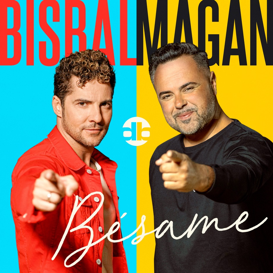 Bésame - David Bisbal; Juan Magán