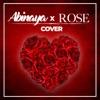 Abinaya X Rosè Cover Single