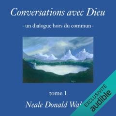 Conversations avec Dieu: Un dialogue hors du commun 1