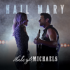 Haley & Michaels - Hail Mary bild