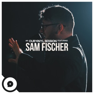 Sam Fischer - Lean (OurVinyl Sessions)