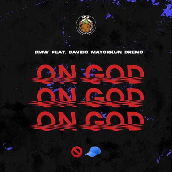 On God (feat. Davido, Mayorkun & Dremo) - Single