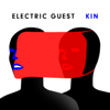 Electric Guest - KIN  artwork