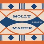 Molly Maher - Someday Somebody