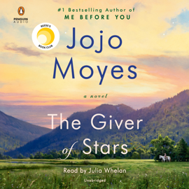 The Giver of Stars: A Novel (Unabridged) - Jojo Moyes MP3 Download