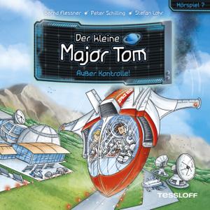 Der kleine Major Tom - 07: Außer Kontrolle