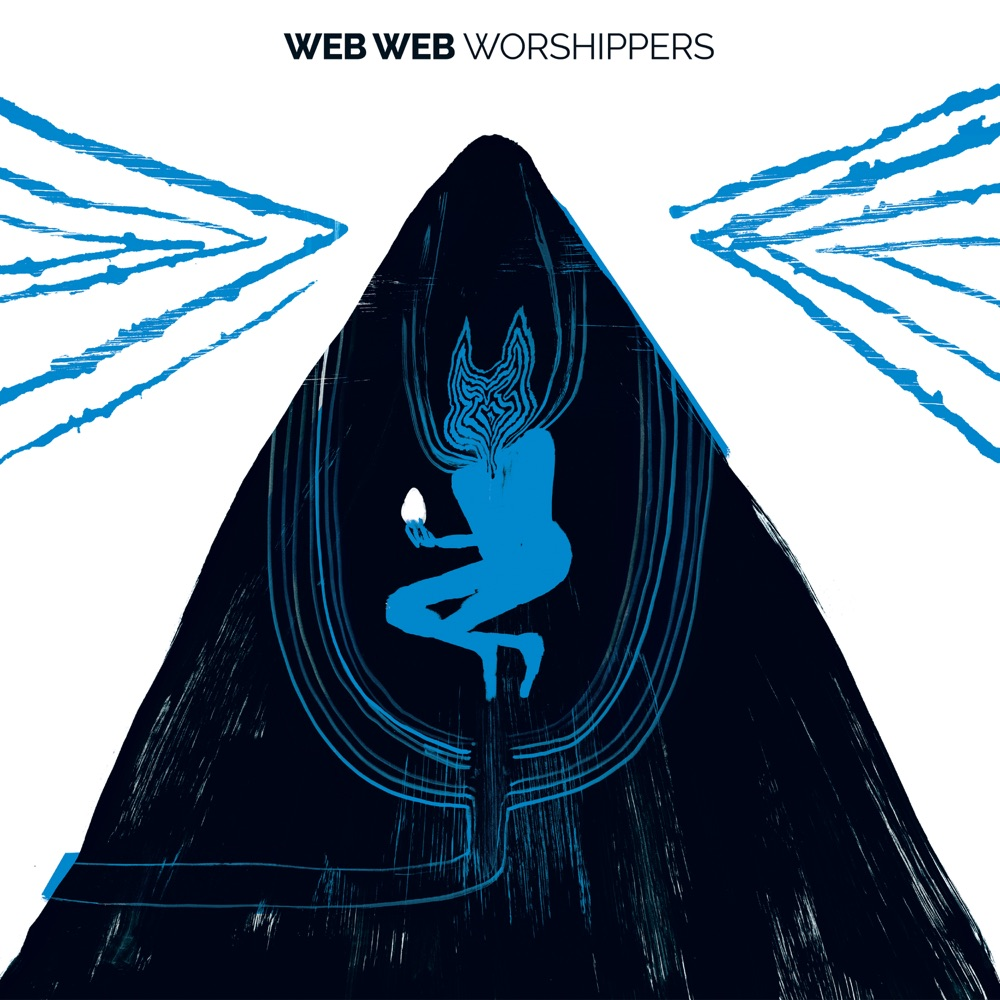 Worshippers by Web Web