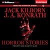 Horror Stories: Twenty Six Scary Tales (Unabridged)