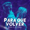 Para Que Volver feat Arcangel Single