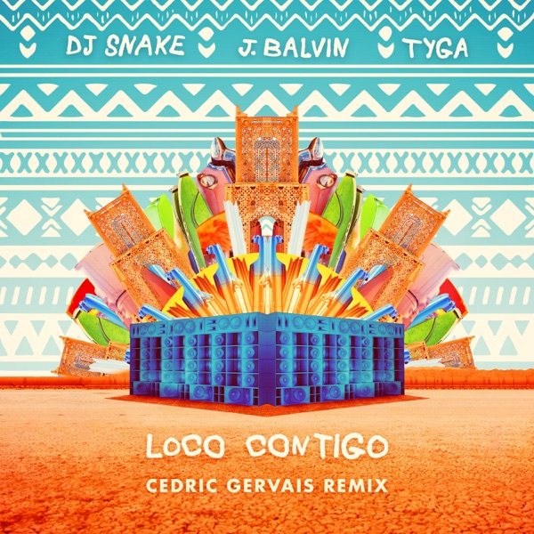 Loco Contigo (Cedric Gervais Remix) - Single