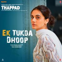 Raghav Chaitanya & Anurag Saikia - Ek Tukda Dhoop (From