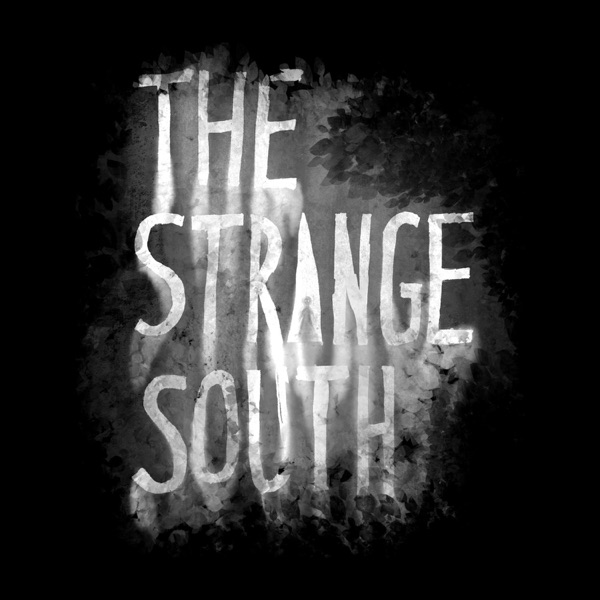 The Strange South Podcast | Listen Free on Castbox