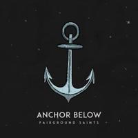 Anchor Below-Fairground Saints