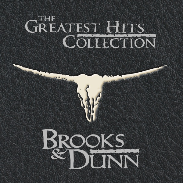 Brooks & Dunn - The Greatest Hits Collection