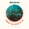 Would You Stand by me feat Claire Denamur French Edit - Diva Faune mp3