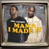 Mama I Made It (feat. Cam'ron) - Single, Jim Jones