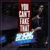You Can't Fake That (feat. Daz Dillinger) - Single, Show Gudda