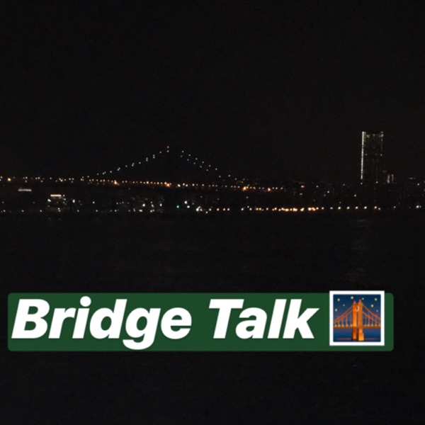 Bridge Talk