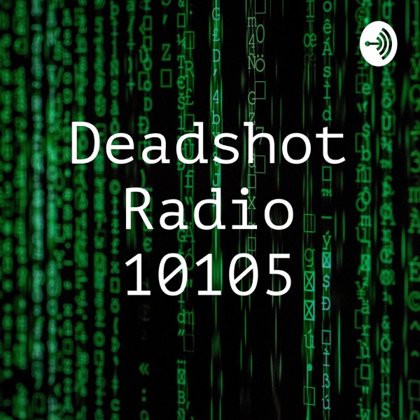 Deadshot Radio 10105