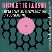 Nicolette Larson - Lotta Love - Jim Burgess Disco Mix