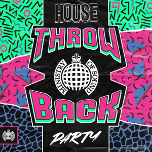 Various Artists - Throwback House Party - Ministry of Sound