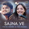 Sajna Ve - Vishal Mishra & Lisa Mishra mp3