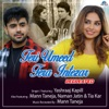 Teri Umeed Tera Intezar (Recreated Version)