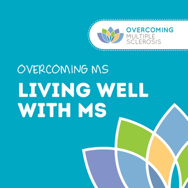 Living Well with Multiple Sclerosis – Podcast – Podtail