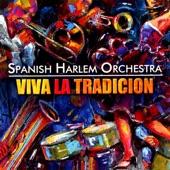 Spanish Harlem Orchestra - El Negro Tiene Tumbao feat. Issac Delgado