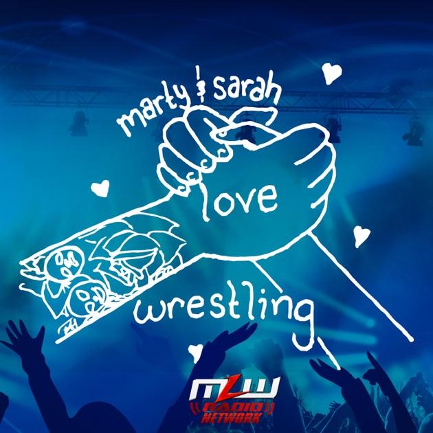 Marty & Sarah Love Wrestling par MLW Radio Network sur Apple