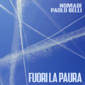 Fuori la paura - Nomadi & Paolo Belli