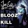 If Tha Blooz Don't Kill Me - Joe Eddie