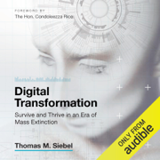 Digital Transformation: Survive and Thrive in an Era of Mass Extinction (Unabridged)