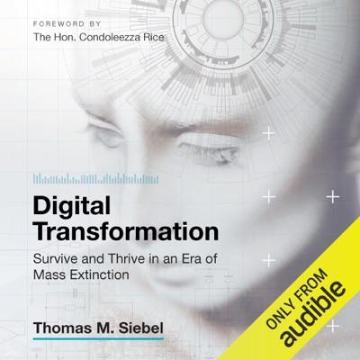 Digital Transformation: Survive and Thrive in an Era of Mass Extinction (Unabridged)