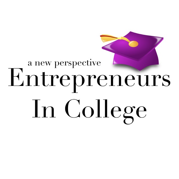 Entrepreneurs in College