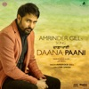 Daana Paani From Daana Paani Soundtrack with Bir Singh Single