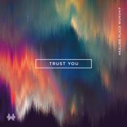 Trust You - Healing Place Worship - Healing Place Worship