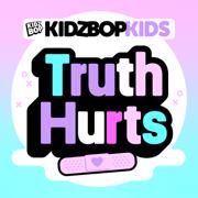 Truth Hurts - KIDZ BOP Kids - KIDZ BOP Kids