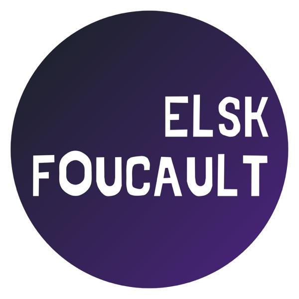 Elsk Foucault