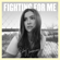 Fighting for Me - Riley Clemmons