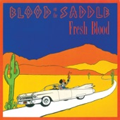 Blood on the Saddle - Always There Never Here