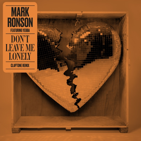 Don't Leave Me Lonely (feat. YEBBA) [Claptone Remix] - Single