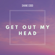 Shane Codd Get Out My Head - Shane Codd