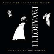 Pavarotti (Music from the Motion Picture) - Luciano Pavarotti - Luciano Pavarotti