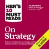 HBR's 10 Must Reads on Strategy (Unabridged)