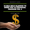 10 Self-Help Classics to Guide You to Financial Freedom Vol: 2 - George Samuel Clason, Marcus Aurelius & Russell H. Conwell